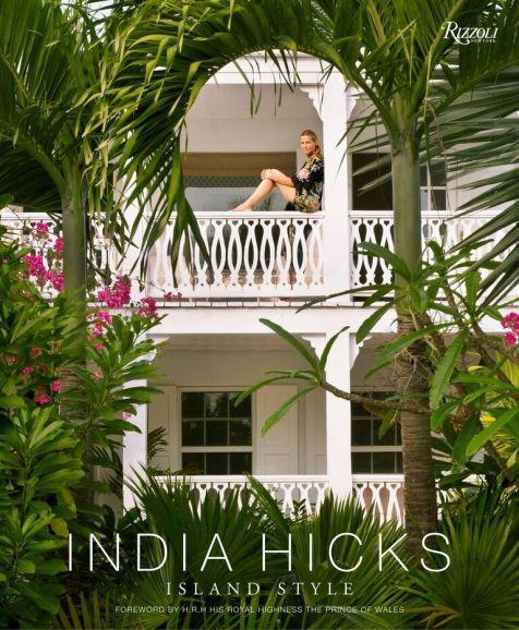 India Hicks Island Style Hardcover Book